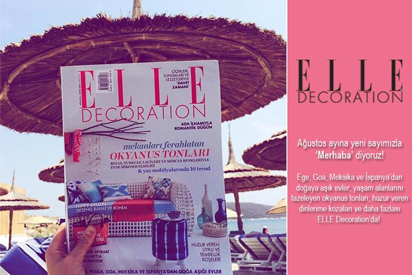 ELLE Decoration Ağustos – Ekim sayımız çıktı!