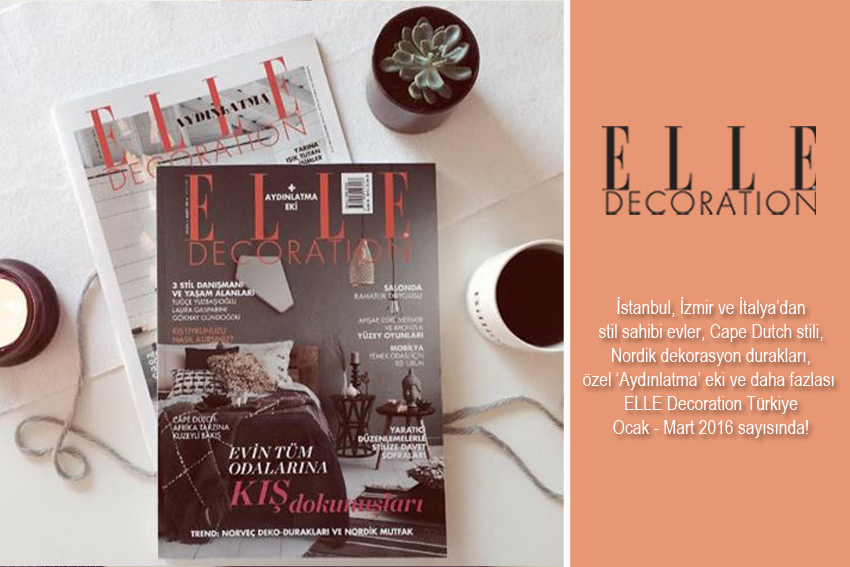 ELLE Decoration Ocak – Mart sayımız çıktı!